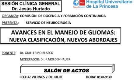 Sesión Clínica 7 de Julio – Avances en el manejo de gliomas: Nueva clasificación, nuevos abordajes