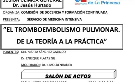 Sesión Clínica 2 de Marzo – El tromboembolismo pulmonar, de la teoría a la práctica