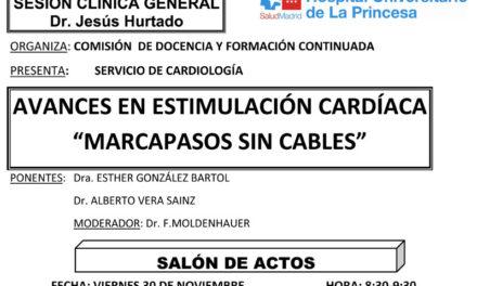 """Sesión Clínica 30 de Noviembre – Avances en estimulación cardíaca """"marcapasos sin cables"""""""