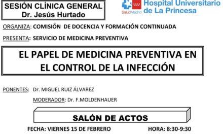 Sesión Clínica 15 de Febrero – El papel de medicina preventiva en el control de la infección