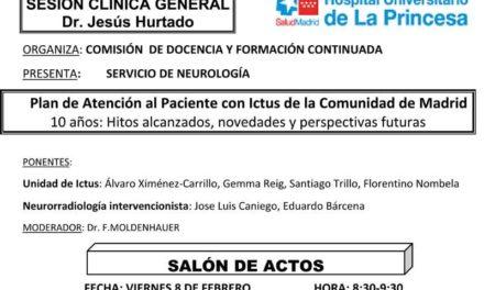 Sesión Clínica 8 de Febrero – Plan de Atención al Paciente con Ictus de la Comunidad de Madrid