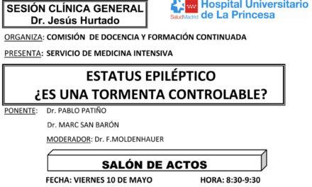 Sesión Clínica 10 de Mayo – Estatus epiléptico, ¿es una tormenta controlable?