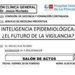 Sesión Clínica 28 de febrero – Inteligencia epidemiológica – el futuro de la vigilancia